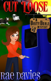 Cut Loose, Dusty Deals Mystery Book 2