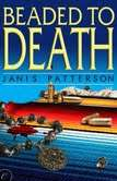 Beaded to Death, cozy mystery