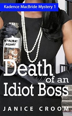 Death of an Idiot Boss, amateur sleuth mystery